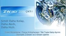 ZW3D CAD/CAM 2011 Daha Kolay, Daha Akıllı, Daha Hızlı