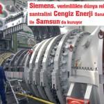 Siemens_verimlilikte_dunya_rekoru_kiran_enerji_santralini_Cengiz_Enerji_Sanayi_ile_Samsunda_kuruyor_manset